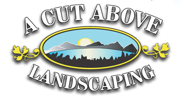 A Cut Above Landscaping, Inc.